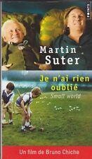 Martin Suter - Je n'ai rien oublié -  Small world
