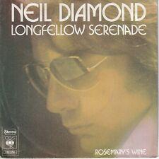 7inch NEIL DIAMOND longfellow serenade HOLLAND 1974 EX+ (S2807)