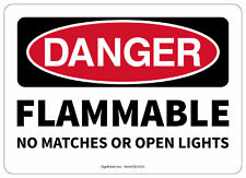 Osha Danger Safety Sign Flammable No Matches Or Open Lights
