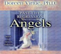 Past Life Regression with the Angels by Virtue PhD, Doreen CD-Audio Book The