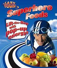 LazyTown: Superhero Foods, , Used; Good Book