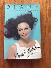 Diane A Signature Life by Diane Von Furstenburg SIGNED copy 1998 HCDJ
