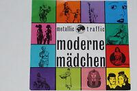 "METALLIC TRAFFIC -Moderne Mädchen- 7"" 45  Metronome (877412-7)"