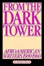 From the Dark Tower: Afro-American Writers 1900 to 1960