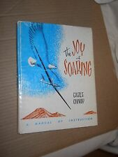 The Joy of Soaring: A Manual Of Instruction by Carle Conway (1972, Hardcover, Il