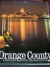 Orange County : a history and celebration