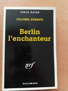 Berlin L'Enchanteur par Durruti, Colonel