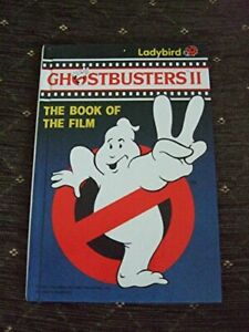 Ghostbusters II (Book of the Film): Film Storybook Paperback Book The Fast Free