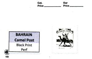 BAHRAIN CAMEL POST BLACK PRINT PERF MNH SINGLE