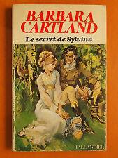 Le secret de Sylvina. Barbara Cartland -Roman Tallandier