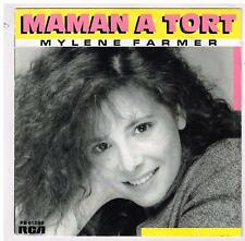 "Mylène FARMER    Maman a tort     7"" SP 45 tours"