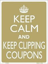 """Keep Calm and Keep Clipping Coupons Humor 9"""" x 12"""" Metal Novelty Parking Sign"""