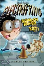 Uncle John's Electrifying Bathroom Reader for Kids Only! (2014, Hardcover)