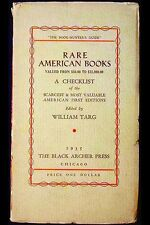 Rare American Books Valued from $50.00 to $25,000.00 Wm Targ Black Archer Press