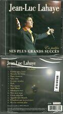 CD - JEAN LUC LAHAYE : Le meilleur de JEAN LUC LAHAYE EN CONCERT / NEUF EMBALLE