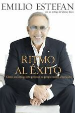 Ritmo Al Exito: Como un Inmigrante Hizo Su Sueno Americano (Spanish Edition)