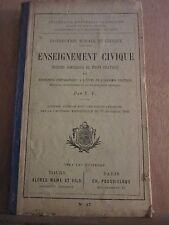 Enseignement civique, notions sommaires de droit pratique par F.F./ Alfred Mame