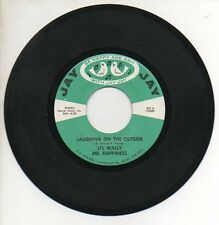 LI'L WALLY (MR HAPPINESS) 45 RPM Record YOU HAVE IT / LAUGHING ON THE OUTSIDE