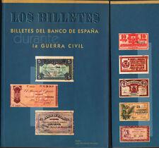 LOS BILLETES BANCO DE ESPAÑA DURANTE LA GUERRA CIVIL EDICION 2001 JUAN MONTANER