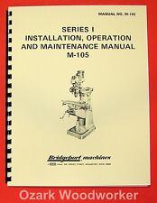 Bridgeport M-105 Series I Milling Machine 1.5Hp Operation & Parts Manual 0074