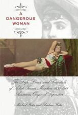 Foster, Barbara : A Dangerous Woman: The Life, Loves, and