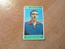calciatori CAMPIONI DELLO SPORT PANINI FOOTBALL 1967/1968 WILLIAN NEGRI