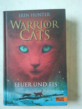 Erin Hunter - Warrioar Cats; Band 01/2 Feuer und Eis