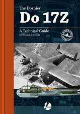 The Dornier Do 17Z: A Technical Guide to German bomber (Valiant Wings AD2)