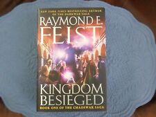 A Kingdom Besieged by Raymond E. Feist, 1st Edition, HC / DJ, 2011