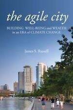 The Agile City: Building Well-being and Wealth in an Era of Climate-ExLibrary