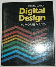 Digital Design Hardcover Book by Morris Mano - 2nd Edition - Excellent Condition
