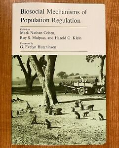 BIOSOCIAL MECHANISMS OF POPULATION REGULATION by Cohen, Malpass & Klein (HC/DJ)