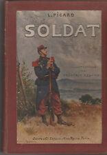 C1 Louis PICARD - SOLDAT Les Debuts Militaires 1913 ILLUSTRE Frederic REGAMEY
