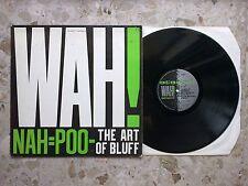 WAH! - NAH=POO-THE ART OF BLUFF - LP 1981 RARE VG++/EX+ xtc ultravox new order