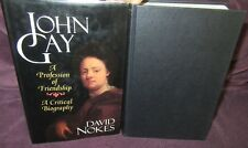 JOHN GAY: A Profession of Friendship ~ David Nokes.  HbDj  UNread in MELB