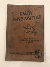 Caterpillar Tractor Co. Diesel DW10 Tractor Parts Catalog - Manual - 1N2001