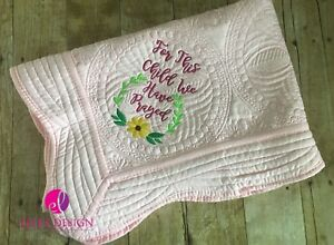 Pink For This Child We Have Prayed Embroiedered Baby Quilt