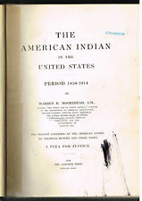 The American Indian In The United States ~ Warren Moorehead 1914 1st Ed!  $