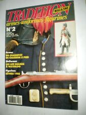 TRADITION Magazine n° 2 - LES LIFE GUARDS A WATERLOO -  CHASSEPOT DE CHASSEUR