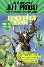 REMARKABLE PLANTS - PROBST, JEFF - NEW PAPERBACK BOOK