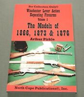 """WINCHESTER LEVER ACTION VOL. 1"" 1866, 1873 & 1876 RIFLE CARBINE REFERENCE BOOK"