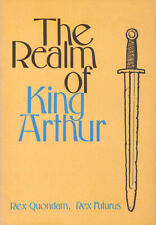 The Realm Of King Arthur by Quondam, Rex