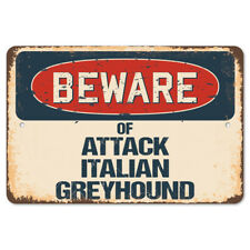 Beware Of Attack Italian Greyhound Rustic Sign SignMission Classic Decoration