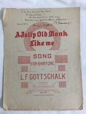 A Jolly Old Monk Like Me Sheet Music/ Original Handwritten by compose Gottschalk