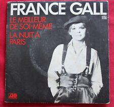 France Gall, le meilleur de soi meme / la nuit à Paris, SP - 45 tours