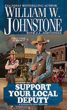 NEW Support Your Local Deputy (Cotton Pickens Western) by William W. Johnstone