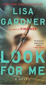 """Lisa Gardner   Look For Me  """"Detective D.D.Warren""""   New Book"""