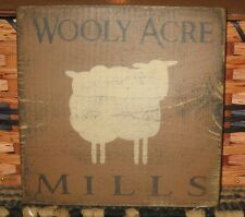 PRIMITIVE  COUNTRY WOOLY ACRE MILLS  small sq SIGN