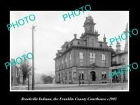 OLD POSTCARD SIZE PHOTO OF BROOKVILLE INDIANA FRANKLIN COUNTY COURT HOUSE 1903