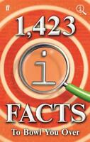 1,423 QI Facts to Bowl You Over, Harkin, James, Miller, Anne, Lloyd, John, New